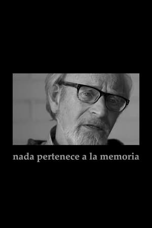 Nada pertenece a la memoria