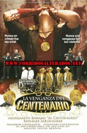 La venganza del Centenario