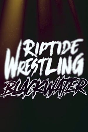 RIPTIDE: Black Water (2017)