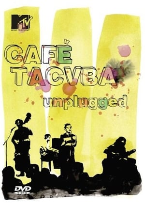 Café Tacvba: MTV Unplugged