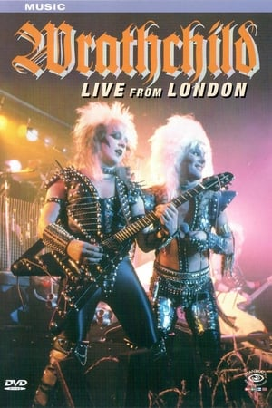 Wrathchild: Live in London