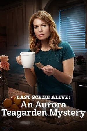 Watch Last Scene Alive: An Aurora Teagarden Mystery Full Movie