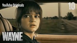 serie Wayne: 1×10 en streaming
