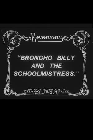 Broncho Billy and the Schoolmistress
