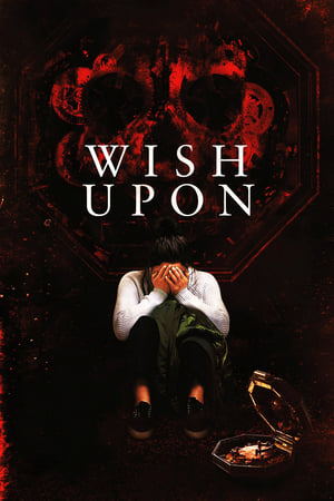 Watch Wish Upon Full Movie