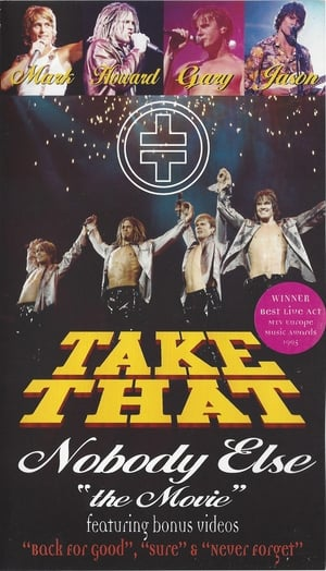 Take That: Nobody Else - The Movie