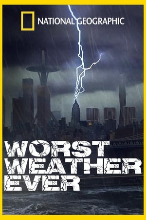 Worst Weather Ever