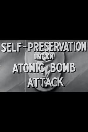 Self-Preservation in an Atomic Bomb Attack