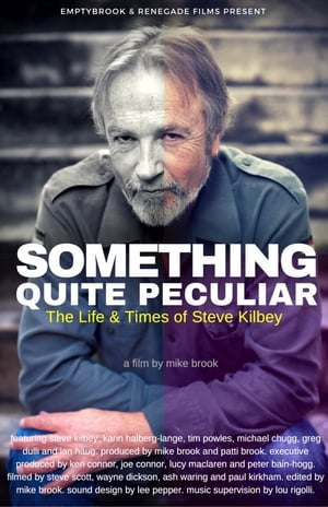 Something Quite Peculiar: The Life and Times of Steve Kilbey
