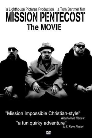 Mission Pentecost: The Movie