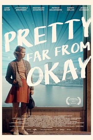 Pretty Far from Okay (2017)