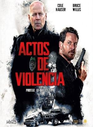 Acts of Violence Actos de violencia (2018)