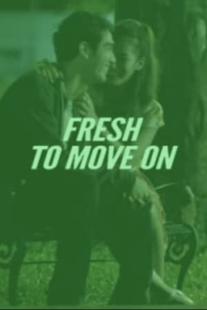 Fresh To Move On (2012)