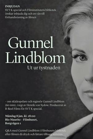 Gunnel Lindblom - Ut ur tystnaden