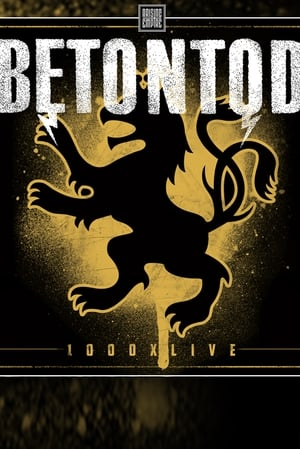 Betontod - 1000x live