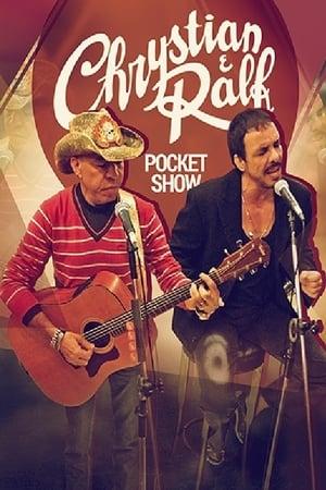 Chrystian & Ralf - Pocket Show 1