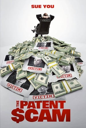Watch The Patent Scam Full Movie