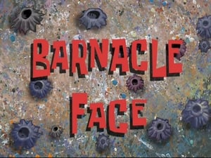 SpongeBob SquarePants Season 8 : Barnacle Face