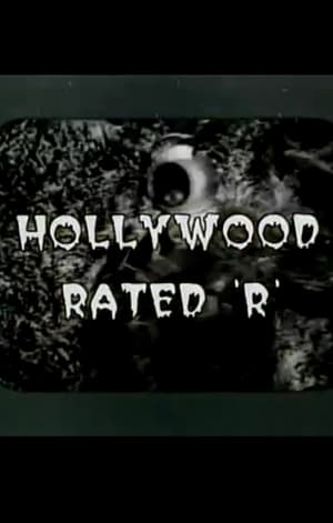 Hollywood Rated 'R' (1997)