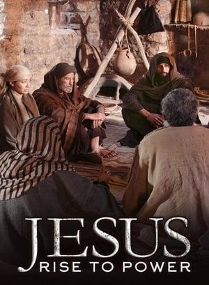 Jesus: Rise to Power