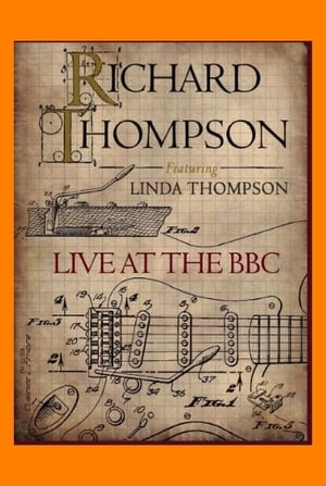 Richard Thompson (featuring Linda Thompson): Live at the BBC