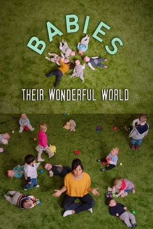 Babies: Their Wonderful World