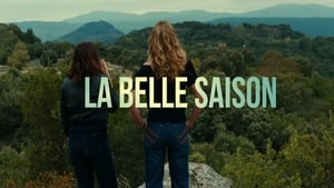 La belle saison en Streaming HD