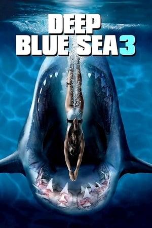 Watch Deep Blue Sea 3 Full Movie