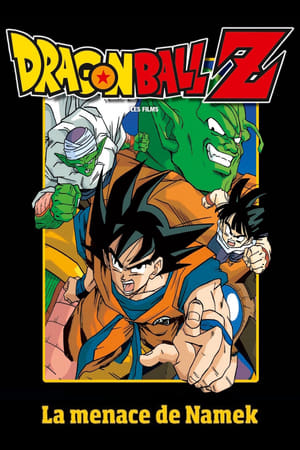 Affiche Dragon Ball Z - La menace de Namek