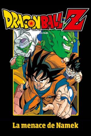 Télécharger Dragon Ball Z - La menace de Namek ou regarder en streaming Torrent magnet