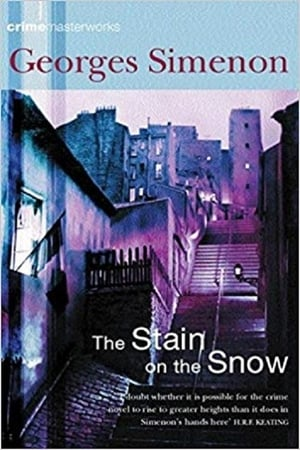 The Stain on the Snow