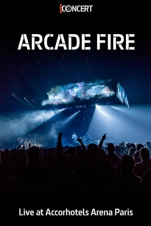 Arcade Fire - Live At The AccorHotels Arena