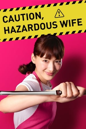 watch Caution, Hazardous Wife  online | next episode