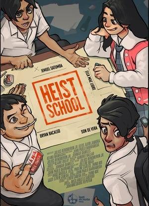 Heist School