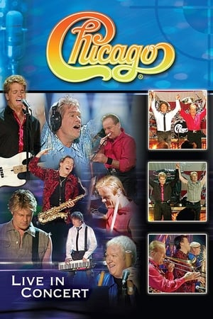Soundstage Presents Chicago - Live in Concert (2004)