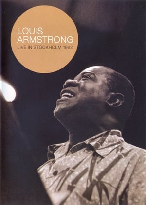 Louis Armstrong - Live In Stockholm 1962