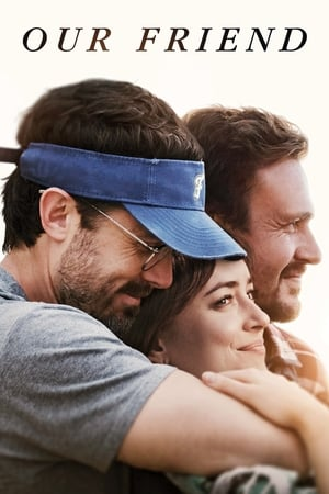 Watch Our Friend Full Movie
