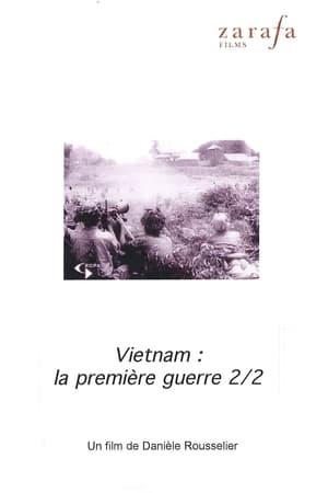 Viêt-nam, la première guerre. 2ème partie : Le tigre et l'éléphant