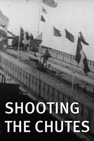 Shooting the Chutes