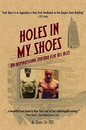 Holes in My Shoes (2006)