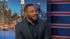 The Daily Show with Trevor Noah Season 21 :Episode 41  Ryan Coogler