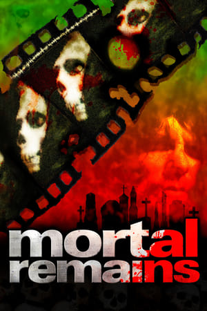 Mortal Remains