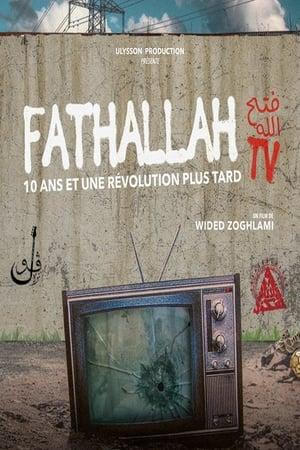 Watch Fathallah TV, 10 ans et une révolution plus tard Full Movie