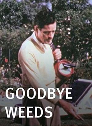 Goodbye, Weeds (1946)