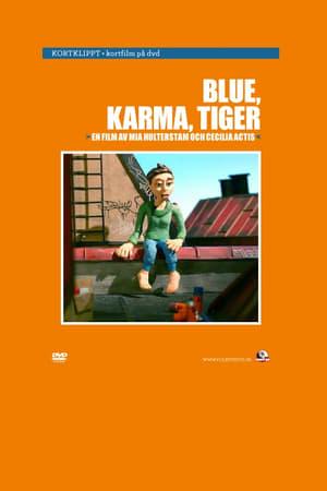 Blue, Karma Tiger : En dokumentär om graffiti