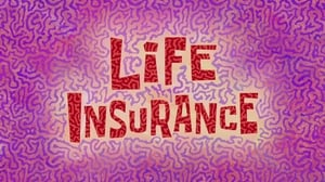 SpongeBob SquarePants Season 10 : Life Insurance