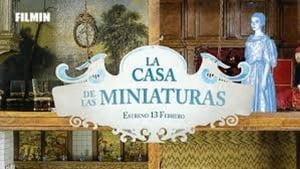 La Casa de las Miniaturas - 2017