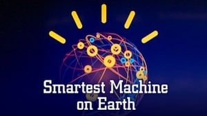 Smartest Machine on Earth