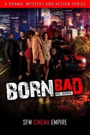 Born Bad The Series