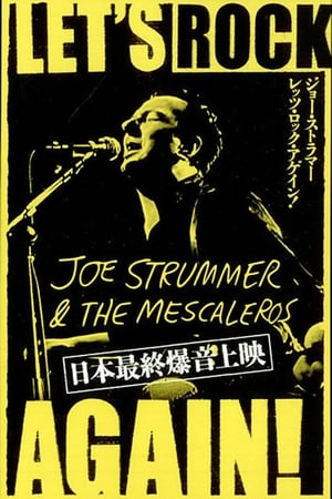 Joe Strummer & The Mescaleros: Let's Rock Again!
